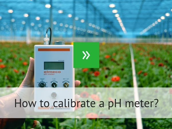 How to calibrate a pH meter?