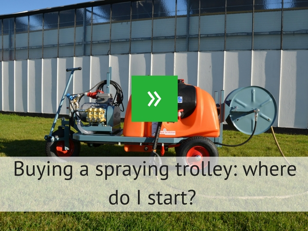 Buying a spraying trolley: where do I start?